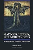Madness, Heresy, and the Rumor of Angels book cover